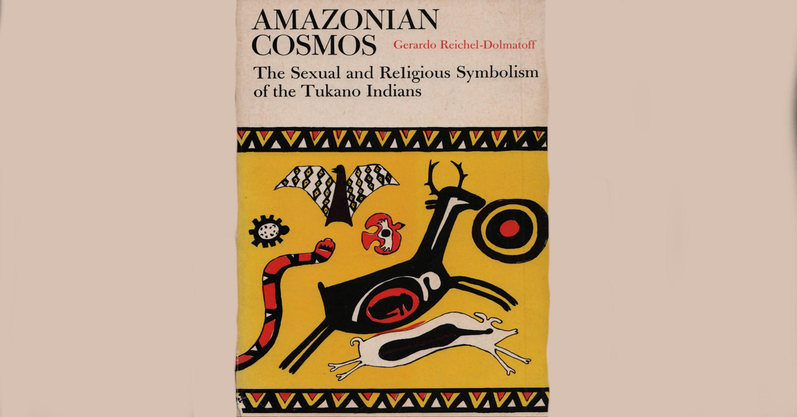 1971 – Anthropologist Gerardo Reichel-Dolmatoff Publishes Amazonian Cosmos, a Study of the Tukano Indians of Colombia